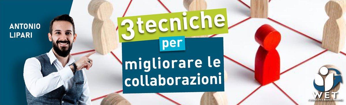 3 tecniche per migliorare le collaborazioni - Accademia del Professionista
