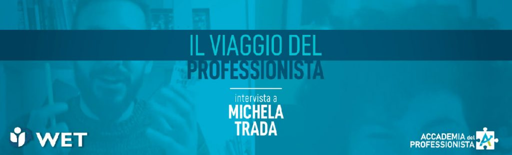 Intervista a Michela Trada - Accademia del Professionista