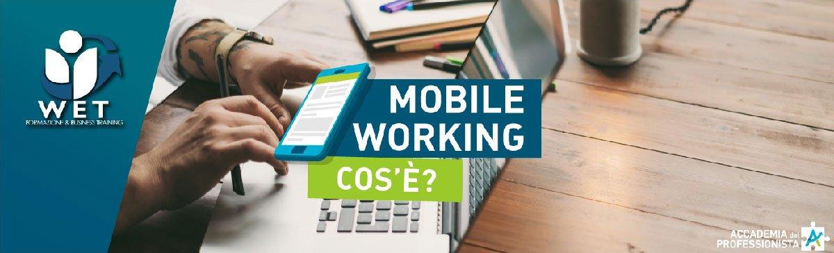 Mobile Working. Cos'è? - Accademia del Professionista