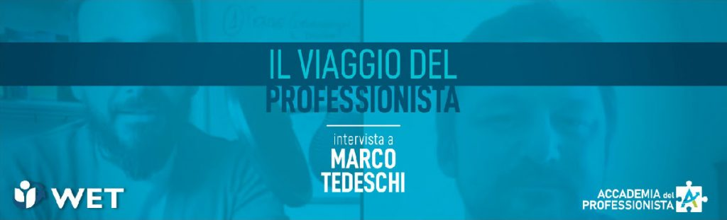 Intervista a Marco Tedeschi - Accademia del Professionista