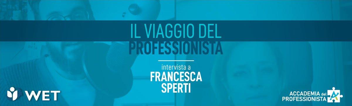 Intervista a Francesca Sperti - Accademia del Professionista