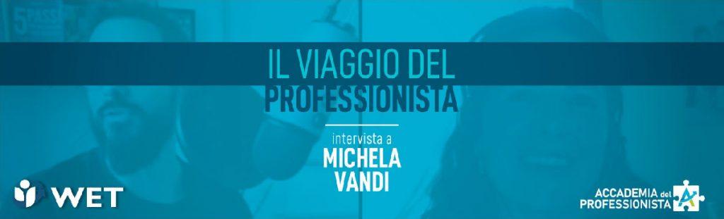 Intervista a Michela Vandi - Accademia del Professionista