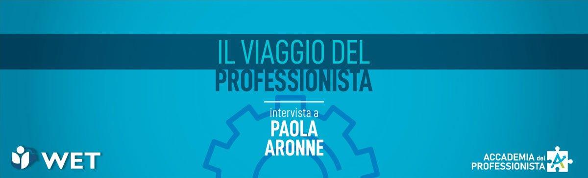 Intervista a Paola Aronne - Accademia del Professionista