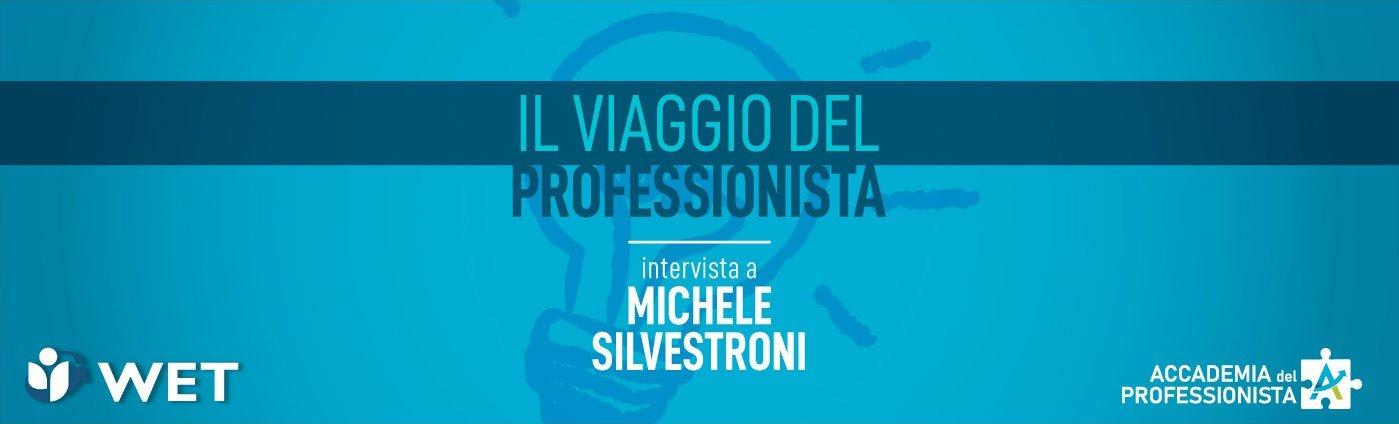 Intervista a Michele Silvestroni - Accademia del Professionista