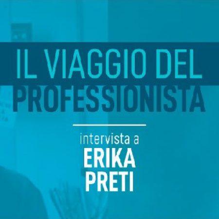 Intervista a Erika Preti - Accademia del Professionista