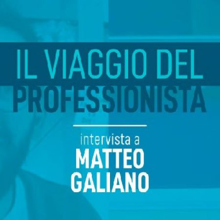 Intervista a Matteo Galiano - Accademia del Professionista
