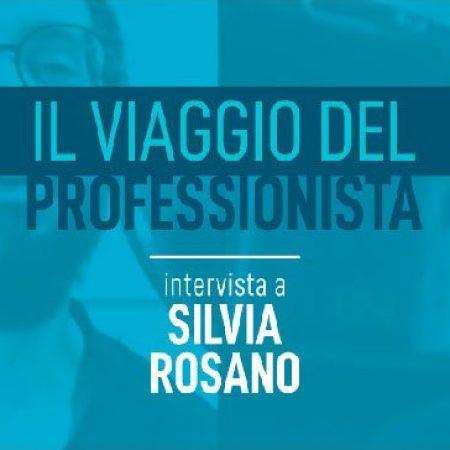 Intervista a Silvia Rosano - Accademia del Professionista