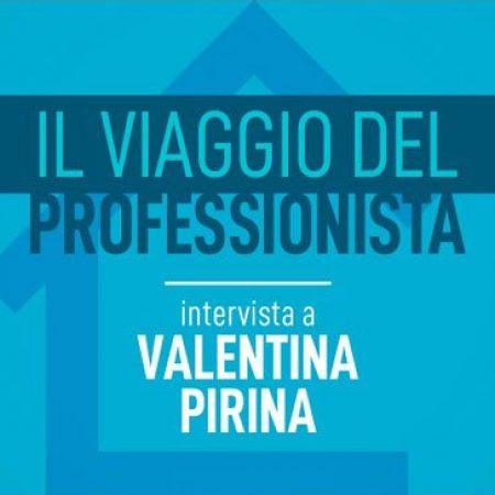 Intervista a Valentina Pirina - Accademia del Professionista